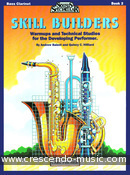 Skill builders - Book 2 bass clarinet. Balent, Andrew