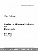 12 or 13 Preludes for Piano - 2 (Minor keys). Bullard, Alan