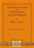 20th Century Music for Trumpet & Organ. Cansler, Philip