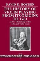 The history of violin playing from its origins to 1761. Boyden, David D.