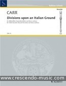 Divisions upon an italian ground. Carr, Robert