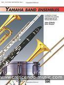 Yamaha band ensembles - Alto sax book 1. O'Reilly-Kinyon