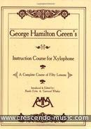 Instruction Course for Xylophone. Green, George Hamilton