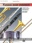 Yamaha band ensembles - Flute book 1. O'Reilly-Kinyon