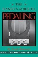 The pianist's guide to pedaling. Banowetz, Joseph