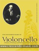 100 Years of violoncello. Walden, Valerie