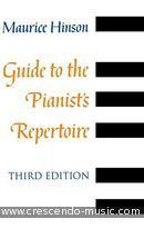 Guide to the pianist's repertoire. Hinson, Maurice