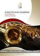 A story for tenor saxophone. Decancq, Raymond