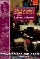 A Performer's Guide (Romantic period). Burton, Anthony