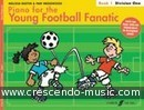 Piano for the young football fanatic - 1. Bastin, Melissa; Wedgwood, Pam