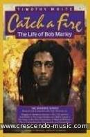 Catch a fire (The life of Bob Marley). White, Timothy