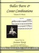 Ballet barre / Center combinations Vol.2 Music. Knosp, Suzanne