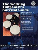 Working timpanist's survival guide. Tafoya, John