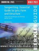 Songwriting - Essential Guide to Lyric Form & Structure. Pattison, Pat