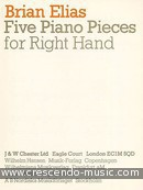 5 Piano pieces for the right hand. Elias, Brian