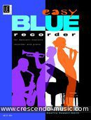 Easy blue recorder. Russell-Smith, Geoffrey