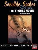 Sensible Scales Plus for Violin and Fiddle. Waller, Julianna