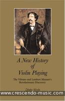 A new history of violin playing. Silvela, Zdenko