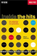 Inside the Hits (The Seduction of a Rock & Roll Generation). Wadhams, Wayne