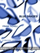 Blue shades (Score only). Ticheli, Frank