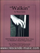 Walkin (Intermediate to advanced bass lines). Gertz, Bruce