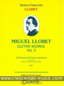 Guitar Works - 3 (10 Famous transcriptions). Llobet, Miguel