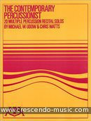 The contemporary percussionist (20 Solos). Udow, Michael; Watts, Chris