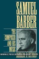 Samuel Barber: The composer and his music. Heyman, Barbara