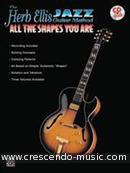 Jazz guitar Method - All the shapes you are. Ellis, Herb