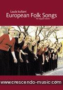 European Folk Songs (equal voices). Kultani, Laula