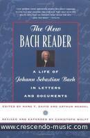The new Bach reader: in letters and documents. David, Hans T.; Mendel, Arthur