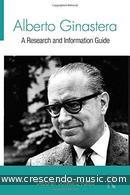 Alberto Ginastera: a research and information guide. Schwartz-Kates, Deborah