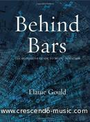 Behind Bars: The Definitive Guide To Music Notation. Gould, Elaine