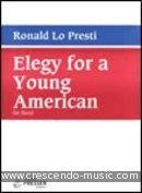 Elegy for a young American. Lo Presti, Ronald