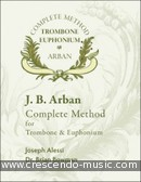 Arban complete method for trombone & euphonium. Arban, Jean-Baptiste