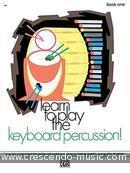 Learn to play keyboard percussion!. Feldstein, Sandy