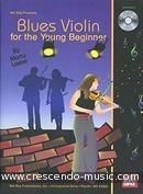Blues violin for the young beginner. Laster, Marty