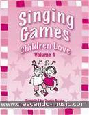 Singing Games Children Love - 1. Gagne, Denise