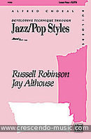 Developinig technique through jazz/pop styles. Althouse, Jay; Robinson, Russell L.