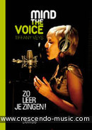 Mind the voice. Zo leer je zingen!. Veys, Tiffany