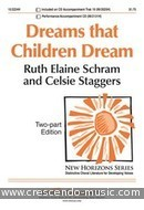 Dreams that children dream. Schram, Ruth Elaine; Staggers, Celsie