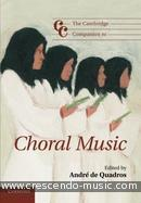 The Cambridge Companion to Choral Music. de Quadros, Andre
