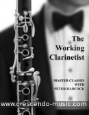 The working clarinettist: Master classes. Hadcock, Peter