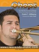 Chops - Building tone, technique and flexibility. Williams, Frank T.