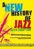 A new history of jazz. Shipton, Alyn