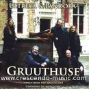 Gruuthuse (Songs from the manuscript).