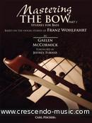 Mastering the bow - 1. McCormick, Gaelen