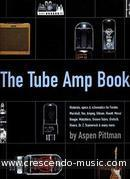 The Tube Amp Book. Pittman, Aspen