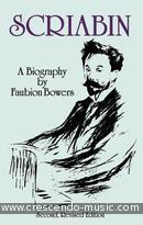 Scriabin: A biography. Bowers, Faubion