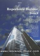 Repertoire Builder - Vol.2: Grade 3-6. Holt, K. P.